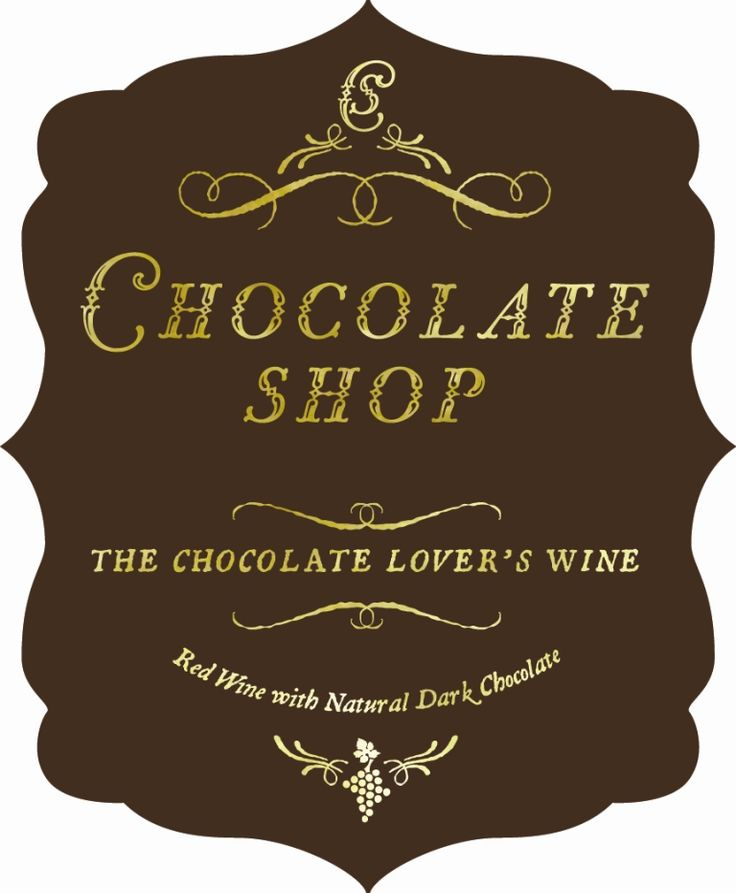 Chocolate Shop - this is a must try wine and I'm sure you will want to add this to your favorite wine list.  <3 it!