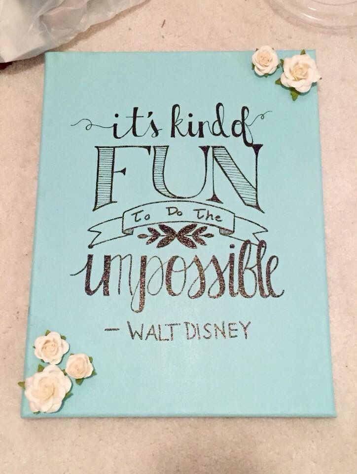 floral flowers 3D Walt Disney quote canvas fun impossible