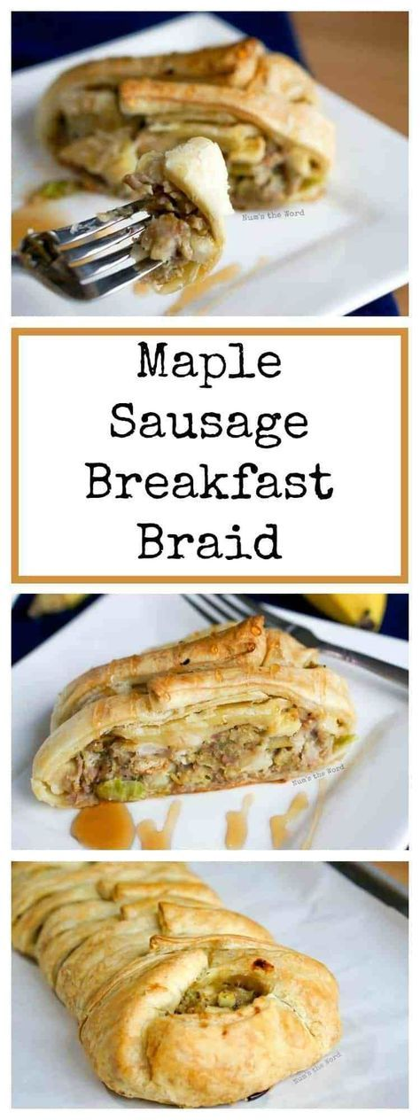 This Maple Sausage Breakfast Braid is the perfect Breakfast or Brunch dish! Packed with sausage, apples & stuffing, it's a crowd pleaser! #breakfast #brunch #sausage #maplesausage #breakfastbraid #puffpastry #apples #maple #maplesyrup #stuffing #babyshower #bridalshower #party #partyfood #recipe #numstheword