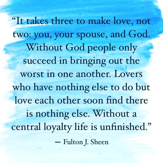 Catholic Quotes On Love: Fulton Sheen Has Some Great Quotes