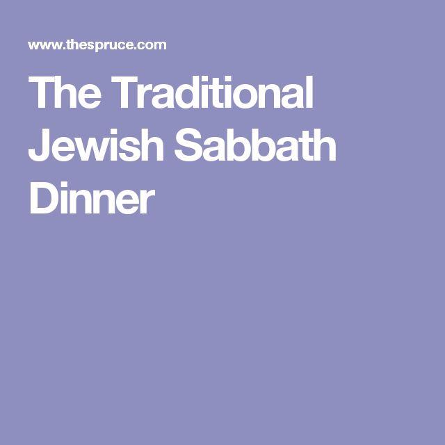 The Traditional Jewish Sabbath Dinner