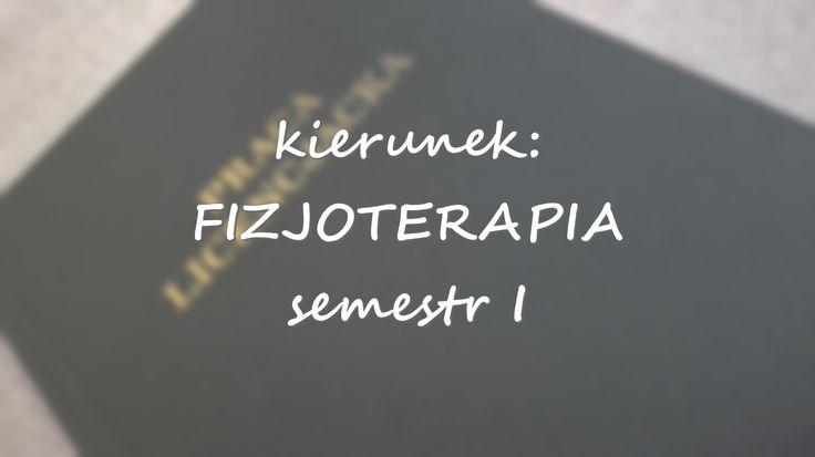 Obiektywistka: Fizjoterapia: semestr I