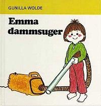 Emma dammsuger av Gunilla Wolde.   Alla Emma-böcker har varit roliga att läsa för båda barnen. Böckerna om Totte är för yngre barn och de har inte lika mycket handling.   0-3 år