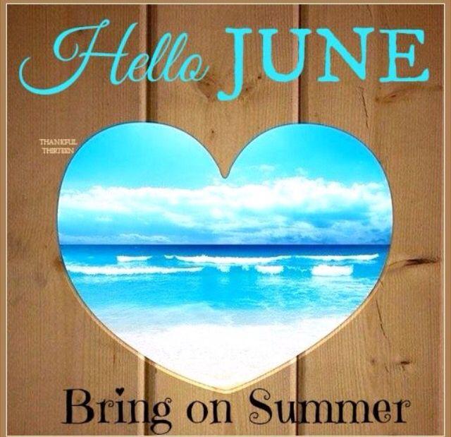 Hello June Bring On Summer