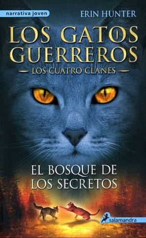 Los gatos guerreros 3. El bosque de los secretos