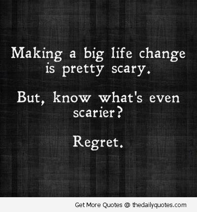 人生を変えるような方向転換はこわい  でももっとこわいこと知ってる?  後悔