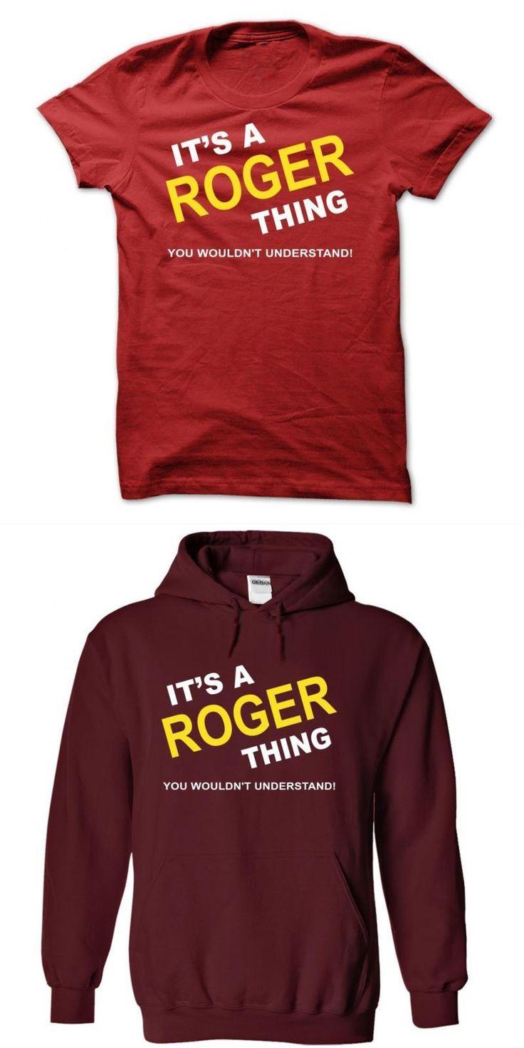 Its A Roger Thing I Love Roger Federer T Shirt #roger #federer #t #shirt #canada #roger #the #cabin #boy #t-shirt #roger #waters #t #shirt #roger #waters #the #wall #t #shirt #2012
