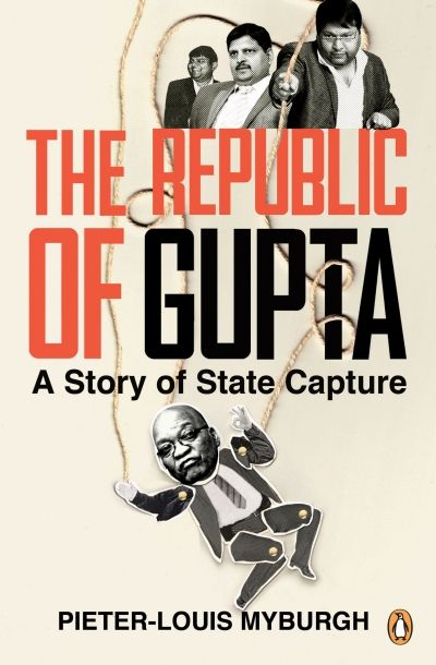 An in-depth look at the Guptas' business dealings and their links to prominent South African politicians, explaining how one family managed to transform an entire country into the Republic of Gupta.