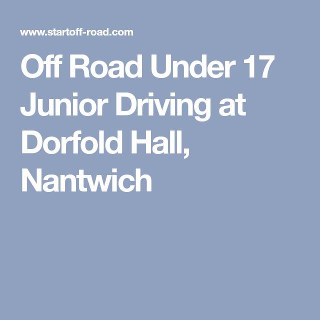 Off Road Under 17 Junior Driving at Dorfold Hall, Nantwich