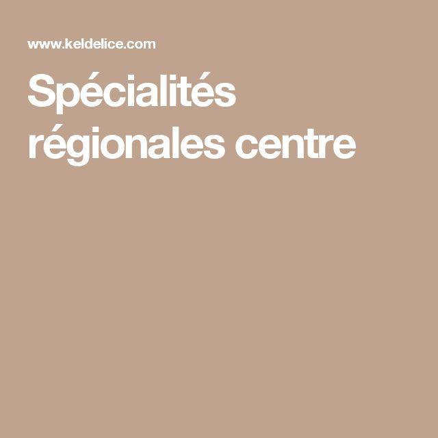 Spécialités régionales centre