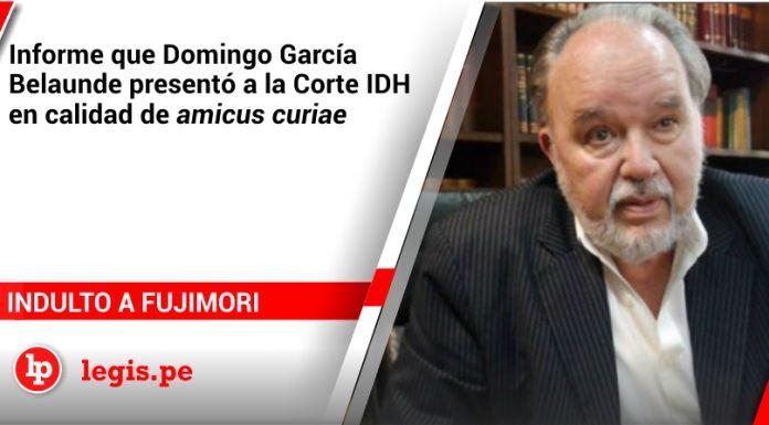 Informe sobre el indulto a Fujimori que Domingo García Belaunde presentó a la Corte IDH en calidad de «amicus curiae»