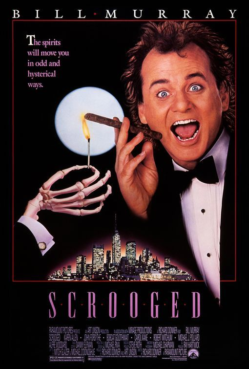 Scrooged. A must see Christmas movie!! Bill Murray is a genius, and this is truly one of my favorites of his many great hits!!