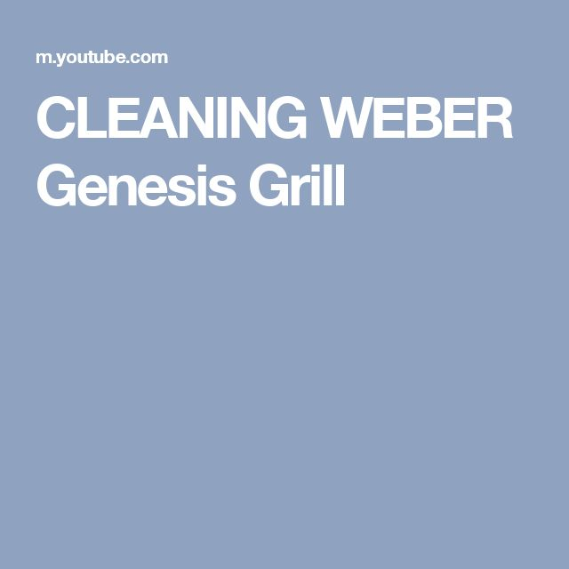 CLEANING WEBER Genesis Grill