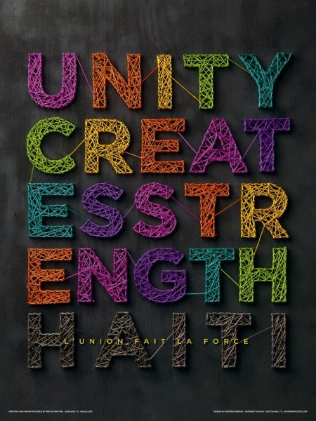 Unity Creates Strength - handmade type represents the message through the use of string