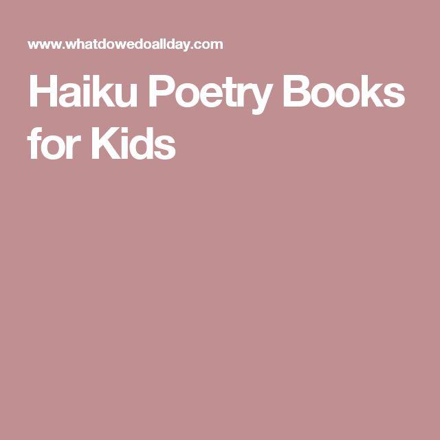 Haiku Poetry Books for Kids