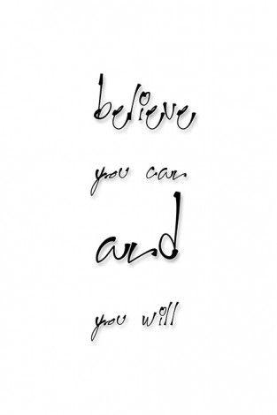 Believe you can and you will - plakat - 61x91,5cm  Gdzie kupić? www.eplakaty.pl
