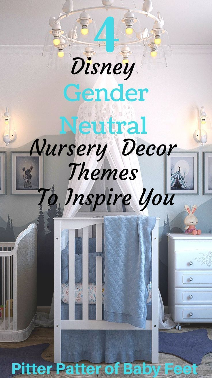 4 Disney Gender Neutral Nursery Decor Themes To Inspire You