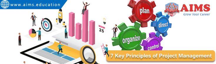 7 KEY PRINCIPLES OF PROJECT MANAGEMENT