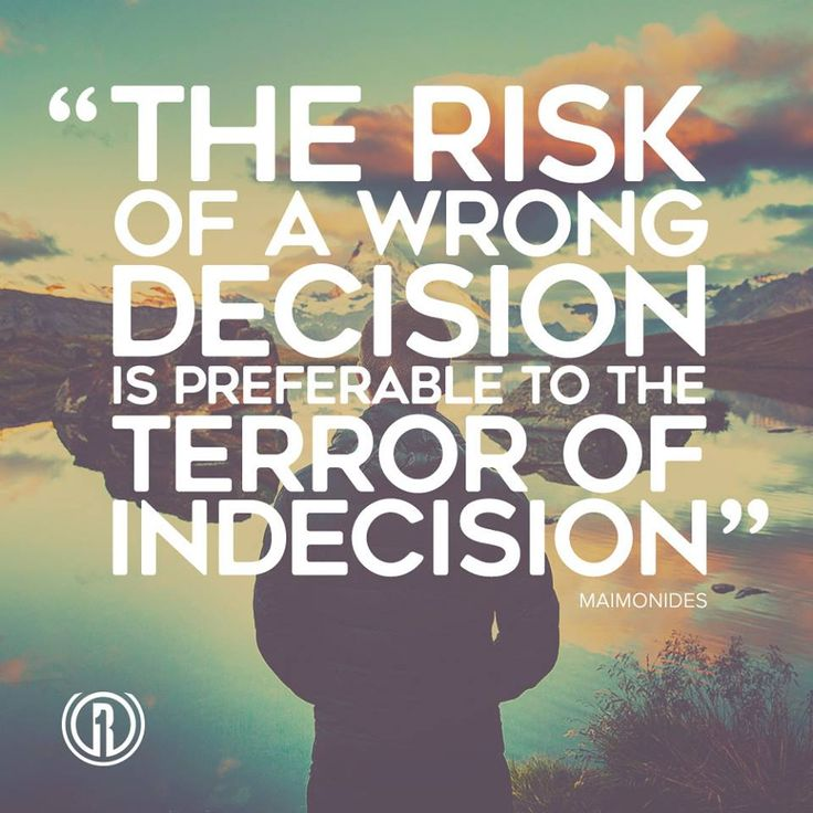 Catchy decision quotes