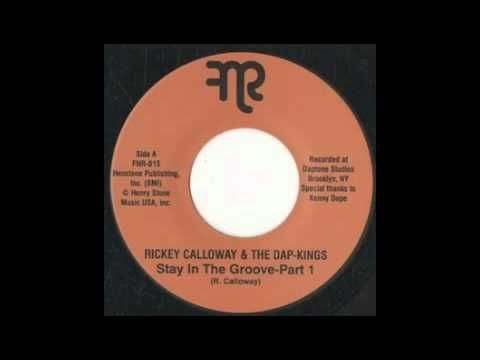 "Rickey Calloway & the Dap Kings ""Stay in the Groove"""