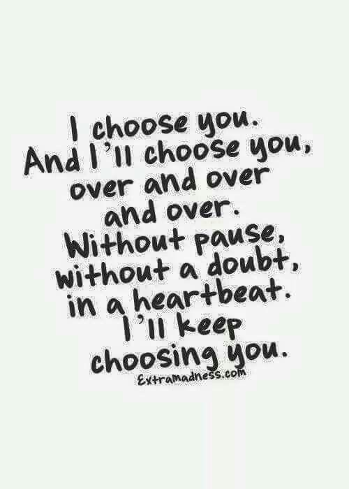 Always choose you