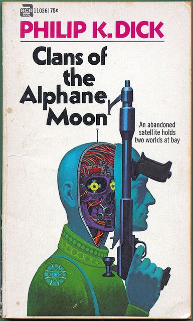 Philip K. Dick - Clans of the Alphane Moon