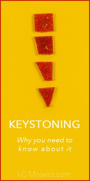 "First off, what is keystoning? Keystoning is a cutting technique used on square tesserae being laid along a curve, that eliminates the problem ""v"" shaped gaps which otherwise occurs. Read rest at"