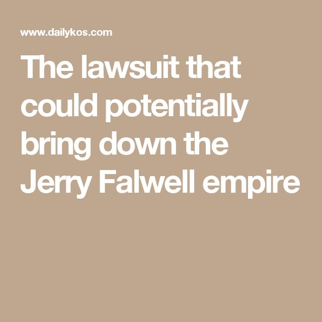 The lawsuit that could potentially bring down the Jerry Falwell empire