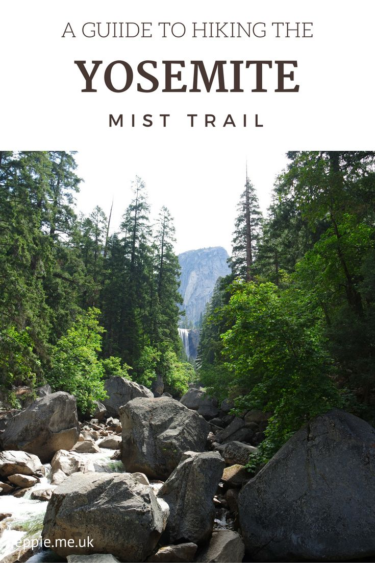 A guide to hiking the Yosemite Mist Trail to see Vernal Falls and Nevada Falls (with Trek America, Westerner BLT 2). http://eppie.me.uk/travel/hiking-the-yosemite-mist-trail/
