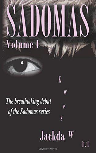 Sadomas, Volume 1: The First European Seduction Challenge (Sadomas series) by Kwes Jackdaw http://www.amazon.co.uk/dp/0992799244/ref=cm_sw_r_pi_dp_HHOaub1NSH78S