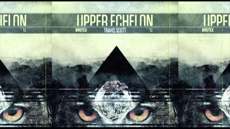 Travi$ Scott | Upper Echelon Remix Feat. T.I., BroTex (+playlist)
