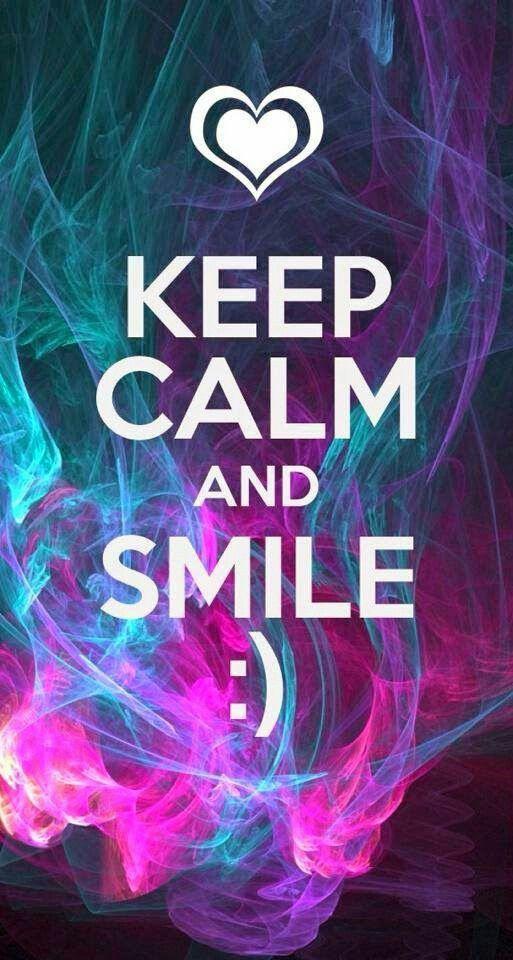 Keep calm and SMILE :) #KeepCalm #Smile