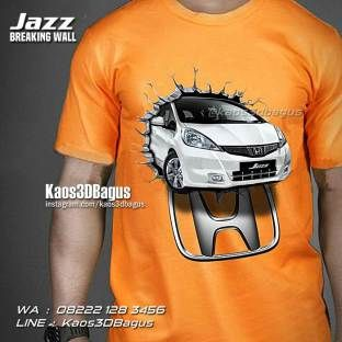 Kaos HONDA JAZZ - Kaos MOBIL - Jazz Fit Indonesia - Kaos3D - Jazz Breaking Wall