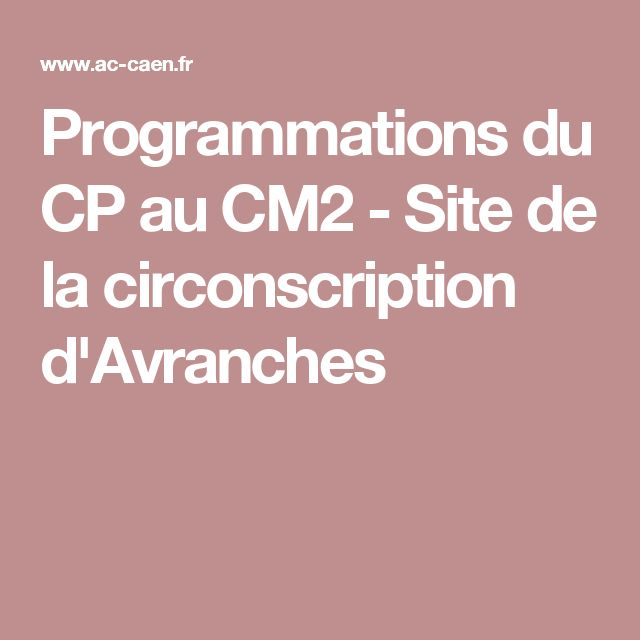 Programmations du CP au CM2 - Site de la circonscription d'Avranches