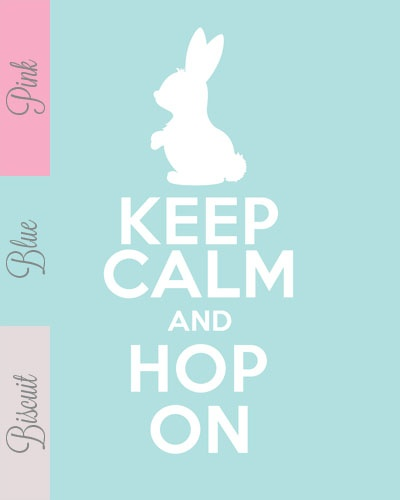 Free Printable Easter Art - Keep Calm Hop On in 3 different colours :::: Framed the pink print in a green frame and hung on the wall!  Too cute!