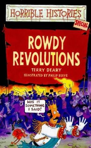 """Rowdy Revolutions (Horrible Histories Special)"" av Terry Deary"