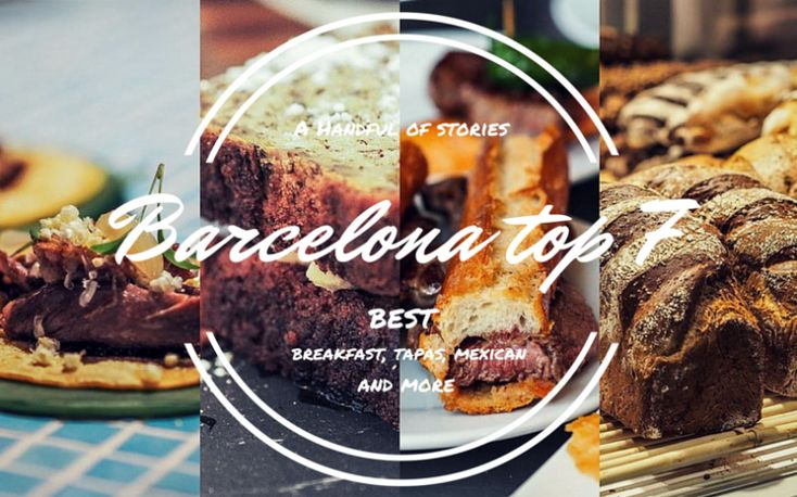 7 Best Places to Eat in Barcelona (tapas, ice cream, breakfast and more)
