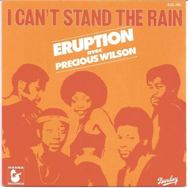Eruption Avec Precious Wilson * I Can't Stand The Rain/Be Yourself (French Pressing)