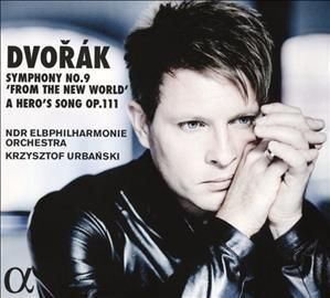 NDR Sinfonieorchester - Dvorak: Symphony No. 9 'From the New World'/A Hero's Song Op. 111