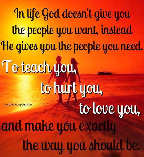 Love Finds You Quote: God Gives Us What We Need Not What We Want