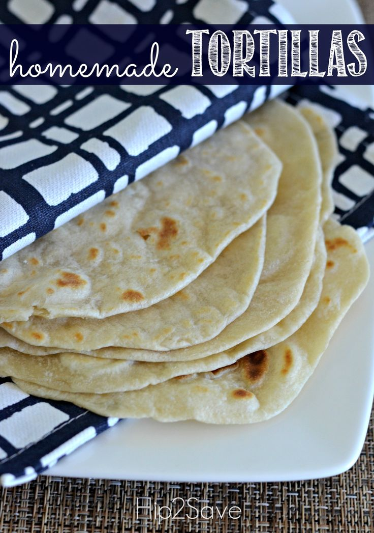 Homemade Flour Tortillas by Hip2Save.com Making your own flour tortillas at home is surprisingly easy and requires simple and inexpensive ingredients that you probably already have in your pantry! Plus, the homemade version is a million times better than what you'll find at the store!