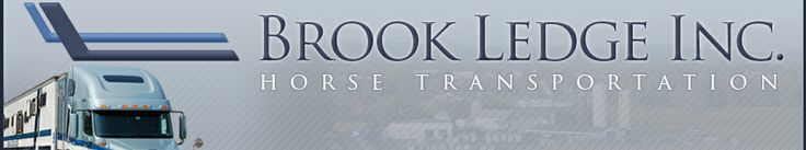 Brook Ledge Horse Transportation | Reliable Horse Transport | Pennsylvania, Kentucky, Florida