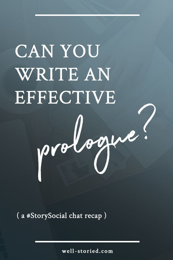 Prologues often get a bad rep among readers and writers, but can they be written effectively? That's exactly what we talked about in our #StorySocial chat. Catch the recap today!