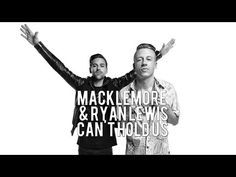 Macklemore & Ryan Lewis - Can't Hold Us - YouTube
