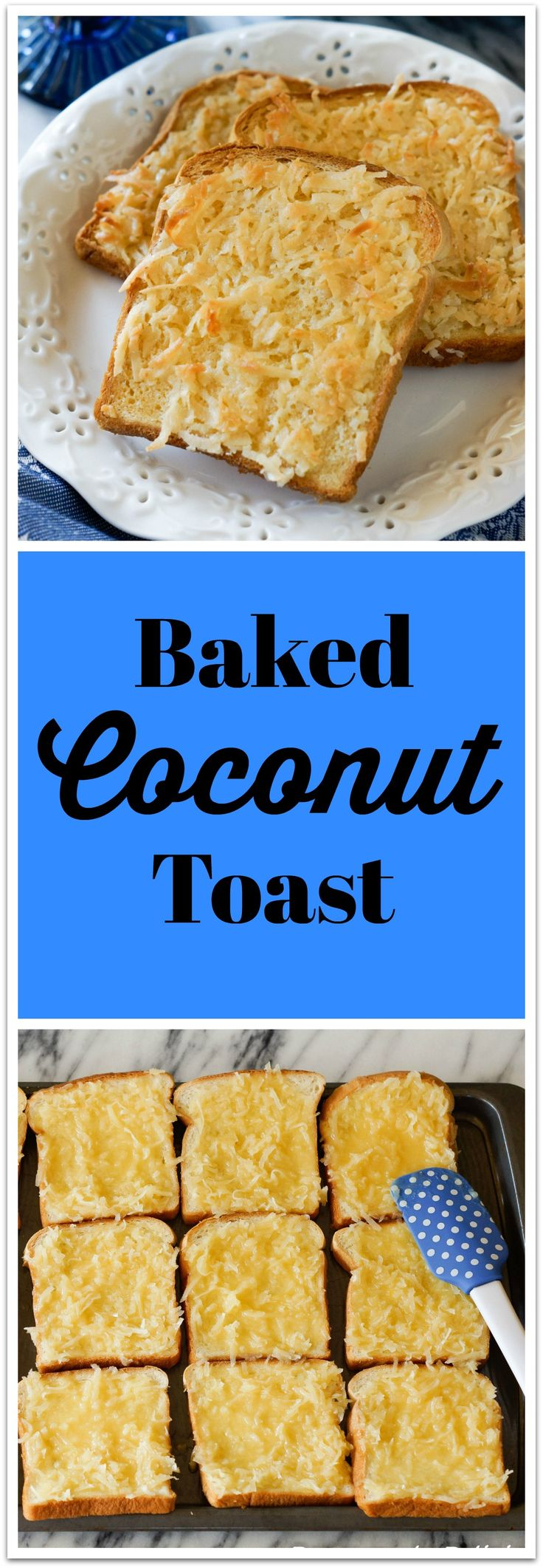 Baked Coconut Toast