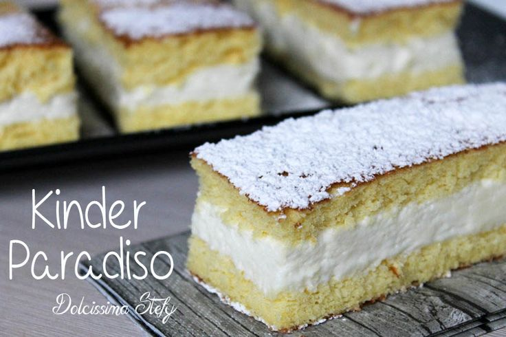 Kinder Paradiso,ricetta Homemade - Dolcissima Stefy