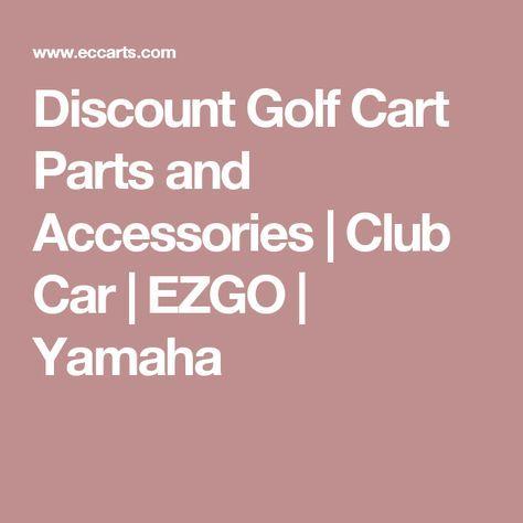 Discount Golf Cart Parts and Accessories   Club Car   EZGO   Yamaha