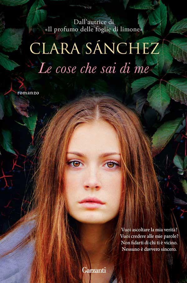 Recensione Le cose che sai di me di Clara Sánchez #book #libri #libriconsigliati #libridaleggere