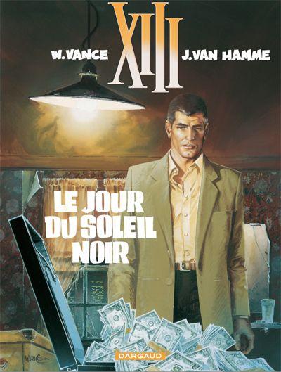 XIII tome 1 : Le Jour du soleil noir. Scenario : Jean Van Hamme, dessin: William Vance.  #XIII #BDXIII #Dargaud #VanHamme #Vance