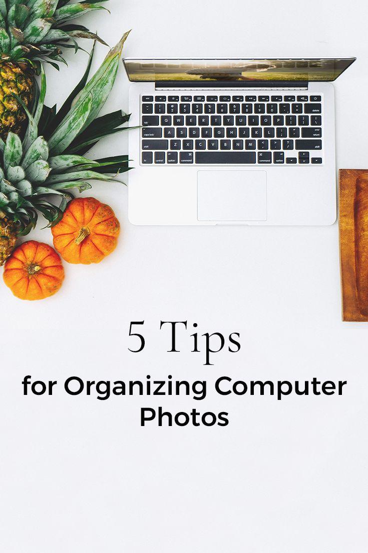 Organize Computer Photos   Organize Photos   Geo-Tagging   Backup Photos   Organizing Your Computer Files   Computer Organization